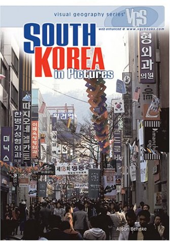 South Korea: In Pictures (Visual Geography Series) | Tapestry Books